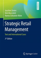 Strategic Retail Management - Text and International Cases (Zentes Joachim)(Paperback)