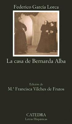 La Casa de Bernarda Alba (Garcia Lorca Federico)(Paperback)