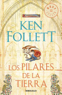 Los Pilares de la Tierra / The Pillars of the Earth (Follett Ken)(Paperback)