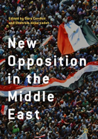 New Opposition in the Middle East (Conduit Dara)(Pevná vazba)