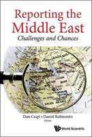 Reporting The Middle East: Challenges And Chances(Pevná vazba)