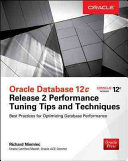 Oracle Database 12c Release 2 Performance Tuning Tips & Techniques (Niemiec Richard J.)(Paperback)