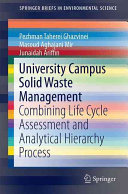 University Campus Solid Waste Management - Combining Life Cycle Assessment and Analytical Hierarchy Process (Ghazvinei Pezhman Taherei)(Paperback)
