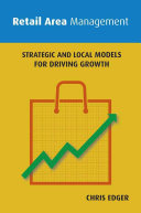Retail Area Management - Strategic and Local Models for Driving Growth (Edger Chris)(Paperback)