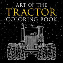 Art of the Tractor Coloring Book (Klancher Lee)(Paperback)