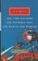 Time Machine, The Invisible Man, The War of the Worlds (Wells H. G.)(Pevná vazba)