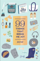 99 THINGS THAT BRING ME JOY JOURNAL (Abrams Noterie)(Record book)