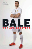 Gareth Bale - World's Greatest (Worrall Frank)(Paperback)