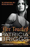 Fire Touched (Briggs Patricia)(Paperback)