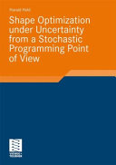 Shape Optimization Under Uncertainty from a Stochastic Programming Point of View (Held Harald)(Paperback)