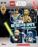 LEGO Star Wars: R2-D2 and C-3P0's Guide to the Galaxy (with Minifigure) (Landers Ace)(Mixed media pr
