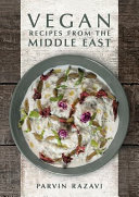 Vegan Recipes from the Middle East (Razavi Parvin)(Pevná vazba)