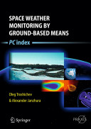 Space Weather Monitoring by Ground-Based Means - PC Index (Troshichev Oleg)(Pevná vazba)