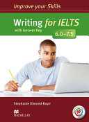 Improve Your Skills - Writing for IELTS 6.0-7.5 Student's Book with Key & MPO Pack (Dimond-Bayir Stephanie)(Mixed media product)