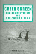 Green Screen - Environmentalism and Hollywood Cinema (Ingram David)(Paperback)