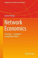 Network Economics - Principles - Strategies - Competition Policy (Knieps Gunter)(Pevná vazba)