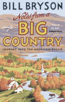 Notes from A Big Country - Journey into the American Dream (Bryson Bill)(Paperback)