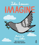 Imagine - John Lennon, Yoko Ono Lennon, Amnesty International illustrated by Jean Jullien (Lennon John)(Pevná vazba)