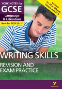 English Language and Literature Writing Skills Revision and Exam Practice: York Notes for GCSE (9-1)(Paperback)