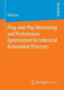 Plug-and-Play Monitoring and Performance Optimization for Industrial Automation Processes (Luo Hao)(Paperback)