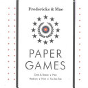 Fredericks & Mae Paper Games - Dots & Boxes - Hex - Hedron - Nim - Tic-Tac-Toe(Game)