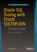 Oracle SQL Tuning with Oracle SQLTXPLAIN - Oracle Database (Charalambides Stelios N.)(Paperback)