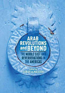 Arab Revolutions and Beyond: The Middle East and Reverberations in the Americas - The Middle East and Reverberations in the Americas (Alnasseri Sabah)(Pevná vazba)