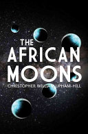 African Moons (Upham-Hill Christopher)(Paperback)