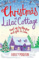 Christmas at Lilac Cottage - A Perfect Romance to Curl Up by the Fire with (White Cliff Bay) (Martin Holly)(Paperback)