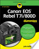 Canon EOS Rebel T7i/800D For Dummies (King Julie Adair)(Paperback)