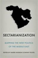 Sectarianization - Mapping the New Politics of the Middle East (Hasheemi Nader)(Paperback)
