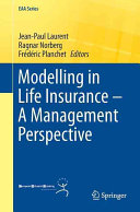 Modelling in Life Insurance - A Management Perspective (Laurent Jean-Paul)(Paperback)