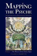 Mapping the Psyche Volume 1: The Planets and the Zodiac Signs (Martin Clare)(Paperback)