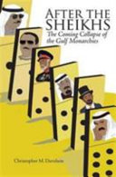 After the Sheikhs - The Coming Collapse of the Gulf Monarchies (Davidson Christopher)(Paperback)
