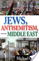 Jews, Antisemitism, and the Middle East (Curtis Michael)(Microfilm)