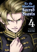 To the Abandoned Sacred Beasts 4 (Maybe)(Paperback)