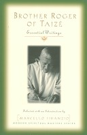 Brother Roger of Taize - Essential Writings (Modern Spiritual Masters) (Fidanzio Marcello)(Paperback)