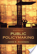Public Policymaking (Anderson James E. (Texas A&M University))(Paperback)
