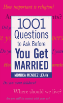 1,001 Questions to Ask Before You Get Married (Leahy Monica Mendez)(Paperback)