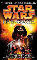 Star Wars: Revenge of the Sith (Stover Matthew)(Paperback)