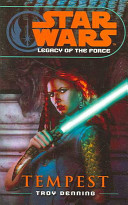 Star Wars: Legacy of the Force III - Tempest (Denning Troy)(Paperback)