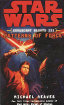 Star Wars: Coruscant Nights III - Patterns of Force (Reaves Michael)(Paperback)