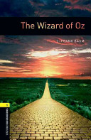 Oxford Bookworms Library: Stage 1: The Wizard of Oz (Baum L. Frank)(Paperback)