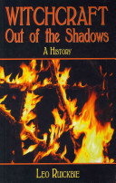 Witchcraft Out of the Shadows - A Complete History (Ruickbie Leo)(Paperback)