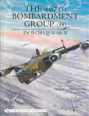 467th Bombardment Group in World War Two - In Combat With the B-24 Liberator Over Europe (Watts Perr