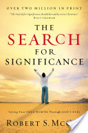 Search for Significance - Seeing Your True Worth Through God's Eyes (McGee Robert)(Paperback)