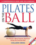 Pilates on the Ball - A Comprehensive Book & DVD Workout (Craig Collen)(Paperback)