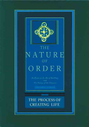 Process of Creating Life: the Nature of Order, Book 2 - An Essay of the Art of Building and the Nature of the Universe (Alexander Christopher (University of California Berkeley USA))(Pevná vazba)