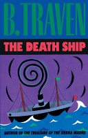 Death Ship - The Story of an American Sailor (Traven B.)(Paperback)