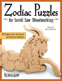 Zodiac Puzzles for Scroll Saw Woodworking - 30 Projects from the Eastern and Western Calendars (Peterson Judy)(Paperback)